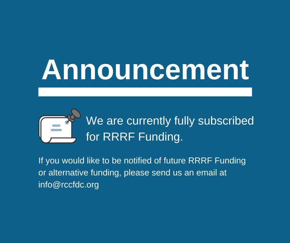 We are currently fully subscribed for RRRF Funding.
